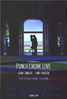 Punch Drunk Love....a masterpiece