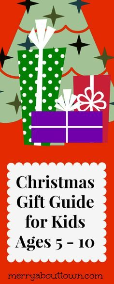 Christmas Gift Guide for Kids Ages 5 - 10. Most are activity ideas!