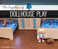 The Importance of Dollhouse Play in Preschool. Ideas to spice up your dollhouse center to make it a meaningful and motivating experience for your preschoolers!
