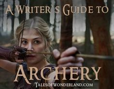 A Writer's Guide to Archery