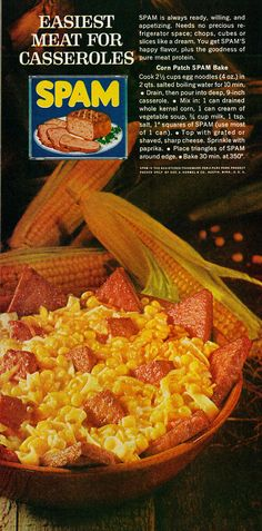 Corn Patch Spam Bake.  Spam is always ready, willing, and appetizing.  Yes, it really says that.  (Good Housekeeping, 1962)