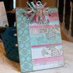 clip board + scrapbook paper + Mod Podge = Easy Teacher Appreciation Gift