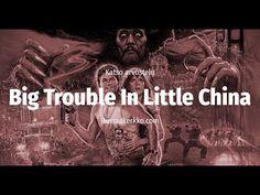 Arvostelussa Big Trouble In Little China (1986)