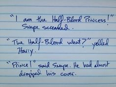 Harry Potter and the Half-Blood Prince | 26 Hilariously Terrible Rough Drafts Of Your Favorite Novels