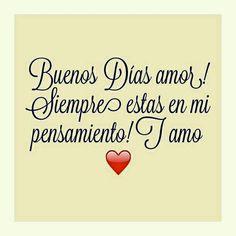 Buenos dias amor ♡