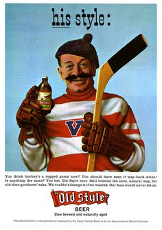 Old Style, Hockey & Beer Goodness Sake, Hockey Memes, Old Ads, Brewing Co, Ice Hockey, Vintage Ads, Beer, Cool Stuff, Bar Ideas