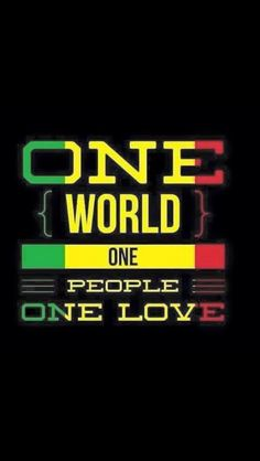 """one world one love"" lyrics Bob Marley"