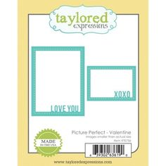 Taylored Expressions PICTURE PERFECT VALENTINE Die Set TE756 *
