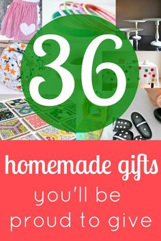36 DIY Gifts You'll be Proud to Give. Including toys, fashion items, home decor and much more.