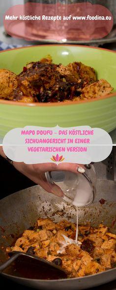 Rezept für vegan-vegetarisches Mapo Doufu mit bebilderter Anleitung