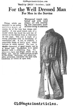 Trench coats were developed for British officers during the first world war to protect them from the elements