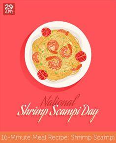Apr 29 - National Shrimp Scampi Day