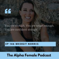 ‎The Alpha Female Podcast on Apple Podcasts You Are Smart, You Are Enough, Alpha Female, Assertiveness, Health And Nutrition, Itunes, How To Find Out, Stress, Medium