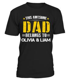 # Father's Day Awesome Dad - Custom Shirt .  THIS AWESOME DAD BELONGS TO...Enter kids names in the textbox and click OK to create your very own custom shirt!Guaranteed safe checkout: PAYPAL | VISA | MASTERCARDClick the green button to pick your size and order!