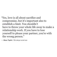 If You Have To Lose Yourself To Please Your Partner, Youu0027re With The Wrong  Person.