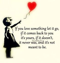 Image If you love something let it go in Motivational Quotes's images album Letting You Go Quotes, Go For It Quotes, Great Quotes, Letting Go, Quotes To Live By, Love Quotes, Quirky Quotes, Awesome Quotes, Love My Best Friend