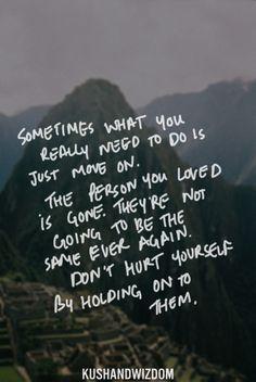 move on quote... #goodbye #heartbreak