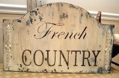 French country wood sign