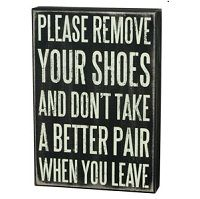 Please Remove Your Shoes and Don't Take a Better Pair When You Leave