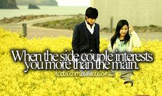 When the side couple interests you more than the main.... Especially in bof... Kinda have a crush on kimbum :)