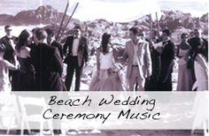 Beach Wedding Ceremony Music