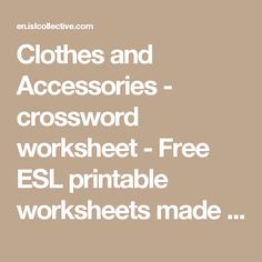 Clothes and Accessories - crossword worksheet - Free ESL printable worksheets made by teachers