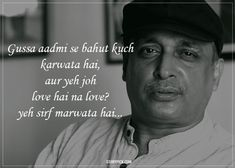 10 Verses By Piyush Mishra That Show How Deeply A Poet Understands Life