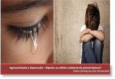 TDAH Crianças que Desafiam: TDAH, Bipolar, Agressividade e Depressão - o Coque...