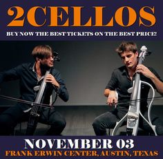 2Cellos in Austin at Frank Erwin Center on November 03. More about this event here https://www.facebook.com/events/295923890845659/