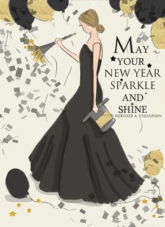 Happy New Year Rose Hill Designs by Heather Stillufsen Happy New Year 2018, New Years 2016, New Years Eve, Happy 2015, Year 2016, Happy New Year Wishes, Year Quotes, Quotes About New Year, Lady Quotes