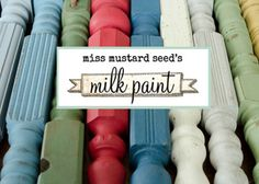 """""""Milk Paint acts like a stain, but looks like a paint.""""  Someday I will use this!"""