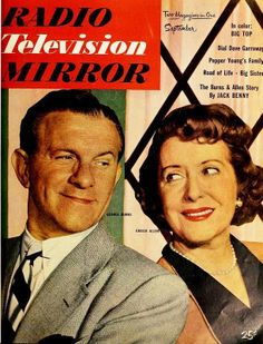 Burns and Allen George Burns, Vintage Magazines, Vintage Ads, Jack Benny, Old Time Radio, Movie Magazine, Young Family, Old Tv Shows, Classic Tv
