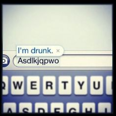 drunk texting.. almost always a mistake