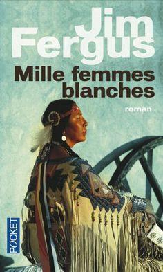 Mille femmes blanches : Les carnets de May Dodd de Jim Fergus, http://www.amazon.fr/dp/2266217461/ref=cm_sw_r_pi_dp_cGN7sb1VT3DVG