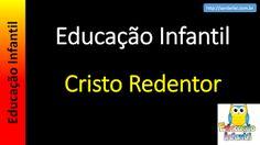 Educação Infantil - Nível 4 (crianças entre 7 a 9 anos): Cristo Redentor