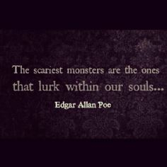 gif gifs quote quotes creepy soul dark insane monster darkness quotations Edgar Allan Poe souls psycho insanity quotation psychopath psychotic quoted quotable mosnters broken souls E. Poe quote it broken-psycho-soul Edgar Allan Poe, Edgar Allen Poe Quotes, Edgar Allen Poe Tattoo, Great Quotes, Quotes To Live By, Inspirational Quotes, Epic Quotes, Random Quotes, Scariest Monsters