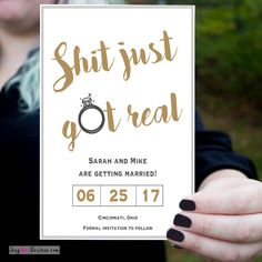 Say Yes To Jess| Save The Date Shit Just Got Real Wedding Invitation| Wedding Invitation| Save Our Date|Shit Just got Real| Wedding