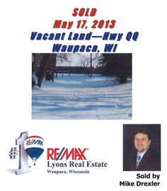 Sold on Hwy QQ (King Area) in Waupaca, WI by Mike Drexler, RE/MAX Lyons Real Estate, Waupaca, WI