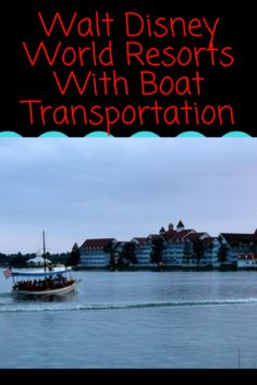 If you are looking for Walt Disney World Resorts With Boat Transportation, here is a list.Which of these resorts would be your first choice? Disney World Vacation Planning, Walt Disney World Vacations, Disney World Resorts, Cruise Vacation, Dream Vacations, Disney Parks, Disney World Transportation, Polynesian Village Resort, Disney World Tips And Tricks