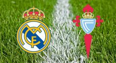 Real Madrid vs Celta Vigo IST time with TV telecast channels in India for Cop Del Rey 2016-17 quarte...
