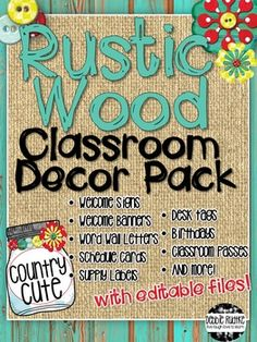 """This Rustic Wood Classroom Decor Pack is a cute way to add a little bit of country flair to your classroom! This decor pack features distressed teal wood with burlap, mason jars, buttons, and flowers for a lot of """"country cute"""". Check out the preview to see what is included!This pack is a zipped file containing: A PDF file with 38 pages of Welcome signs, banners, word wall letters, schedule cards, supply labels, birthday poster, and hall passes - just print and go!"""