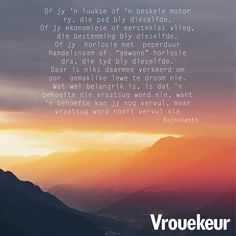 Afrikaanse Quotes, Simply Life, Reality Quotes, Qoutes, Advice, Van, Quotations, Quotes, Vans