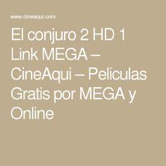 El conjuro 2 HD 1 Link MEGA – CineAqui – Peliculas Gratis por MEGA y Online