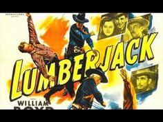 Lumberjack - Full Length Classic Western Movies #western #westerns #cowboy #classic #movies #films