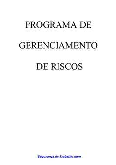 PROGRAMA DE GERENCIAMENTO DE RISCOS Segurança do Trabalho nwn