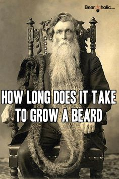 The simple answer is that it can be different for every man, but there are things that you can do to help the beard grooming and grow process along from Beardoholic.com