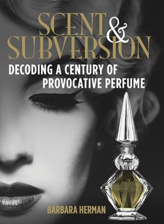Reading this right now and I absolutely think any beauty product junky/beauty ingredient investigator would love it! Scent and Subversion: Decoding a Century of Provocative Perfume