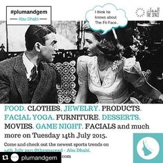 The day is herrre!!! Come and join us at the @plumandgem and @thefitface event this evening @thespacead ・・・ Tag 5 friends and hashtag #plumandgem and win a FREE voucher at ESPA spa at Ritz Carlton Grand Canal - worth AED 450  ______________________________________  #fitnutuae #uaefitnessmovement #uaehealthmovement #fashion #label #inabudhabi #abudhabi #style #trend #art #quote #motivation #women #mydubai #food #love #health #fitness