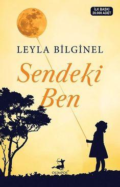 Sendeki Ben - Leyla Bilginel