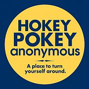 Hokey Pokey anonymous. A place to turn yourself around.